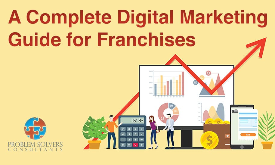A Complete Digital Marketing Guide for Franchises