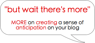 Build Anticipation on Your Blog
