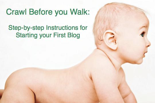 crawl-before-walk-starting-first-blog.png