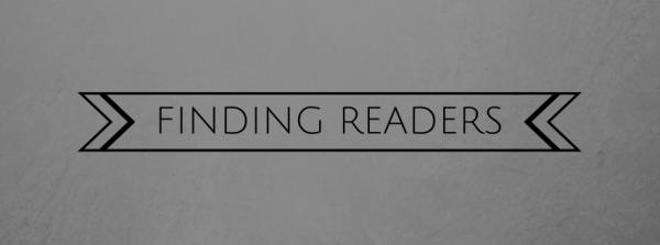 FINDING READERS