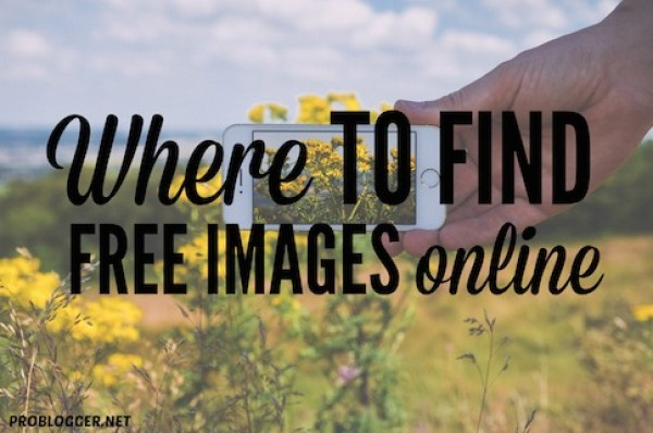 Where to find free images online // Problogger.net