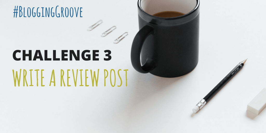 CHALLENGE 3 WRITE A REVIEW POST