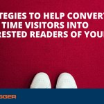 How to Get First-Time Visitors Interested in Your Blog