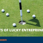 7 Habits of Lucky Entrepreneurs