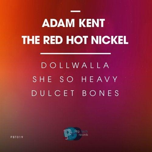 THE RED HOT NICKEL E.P. - ADAM KENT
