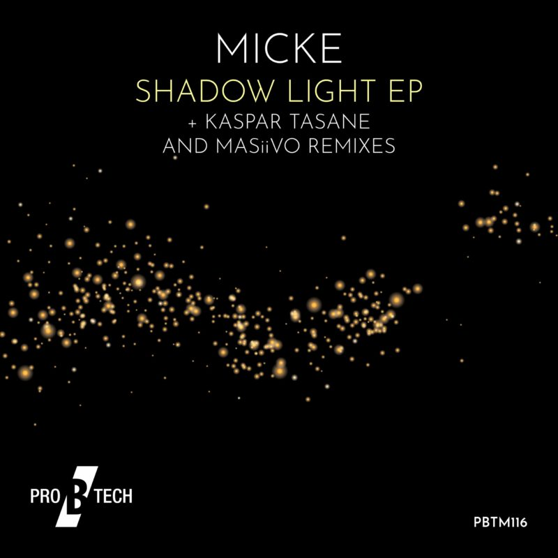 Micke-Shadow-Light-EP