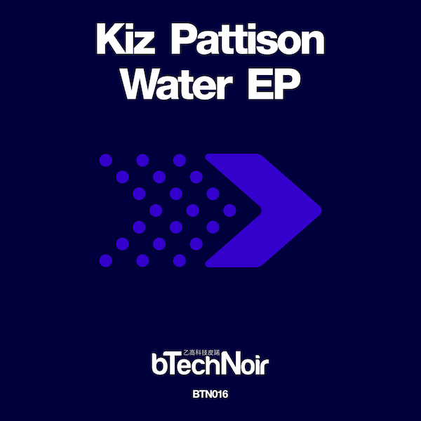 BTN016-Kiz-Pattison-Water-EP-Cover