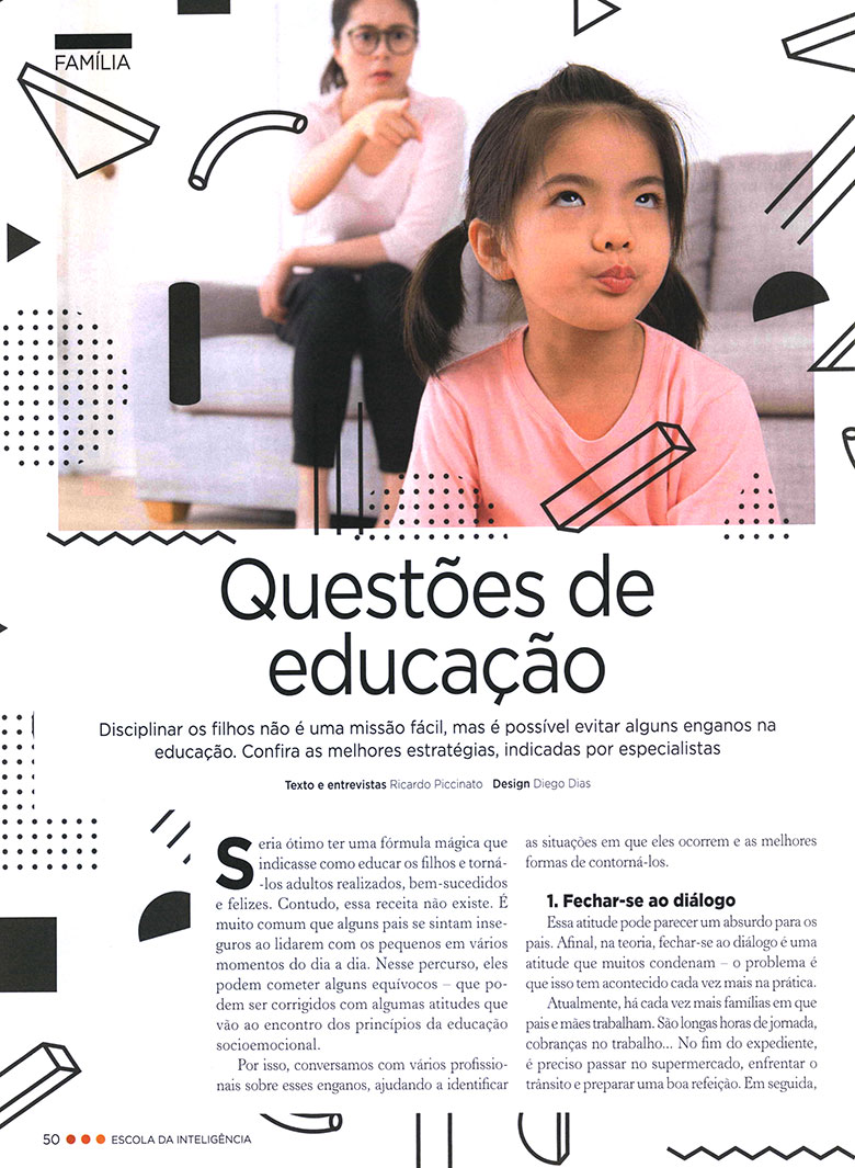 """Como educar os filhos é o tema de capa da Revista Escola da Inteligência entrevista Heloísa Capelas para matéria """"Questões de Educação"""""""