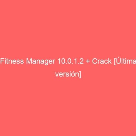 fitness-manager-10-0-1-2-crack-ultima-version-2