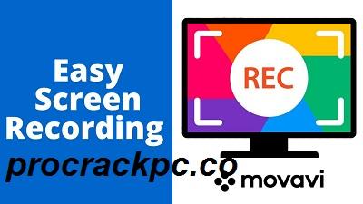 Movavi Screen Recorder 21.2.0 Crack + Key Free Download 2021