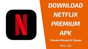 Free Netflix Download Premium Hack Version Download