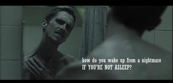 """¿Cómo despiertas de una pesadilla si no estás dormido?"""" el maquinista"""