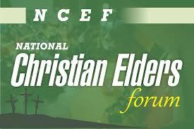 NATIONAL CHRISTIAN ELDERS FORUM (NCEF)