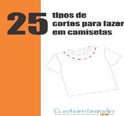 Apostila 25 Tipos De Cortes Para Fazer Em Camisetas