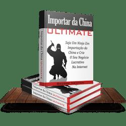 Importar da China Ultimate