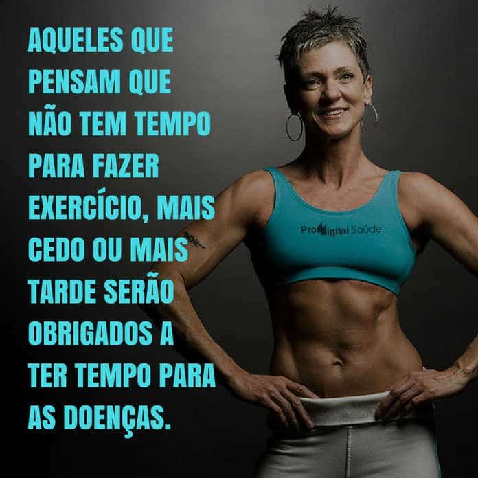 frases de motivação - Aqueles que pensam que não tem tempo para fazer exercício