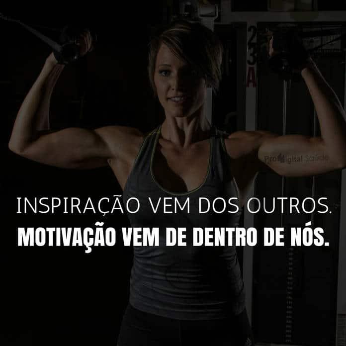Frases de motivação - Inspiração vem dos outros. Motivação vem de dentro de nós.