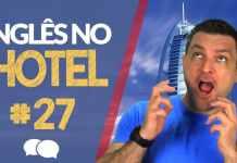 Inglês no Hotel: Aula de Inglês 27 - Prof. Paulo Barros