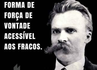 O fanatismo é a única forma de força de vontade acessível aos fracos. - Friedrich Nietzsche