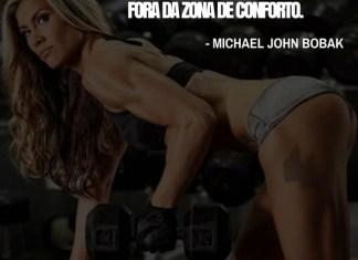 Frases de motivação - Todo progresso acontece fora da zona de conforto. - Michael John Bobak