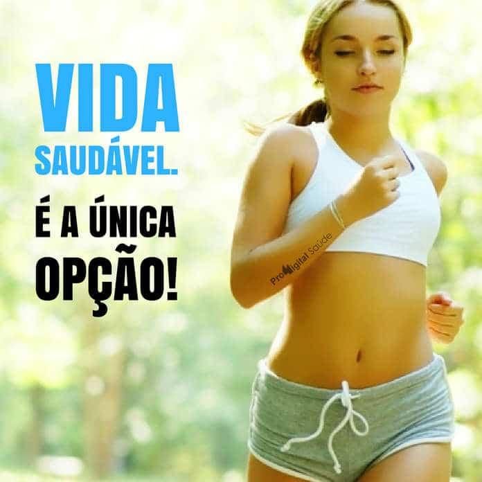 Frases de motivação - Vida saudável. É a única opção!