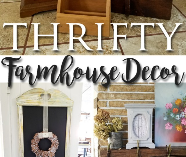 Make Your House A Home With Thrifty Farmhouse Decor As Shown By Prodigal Pieces Prodigalpieces