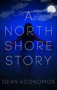 A North Shore Story
