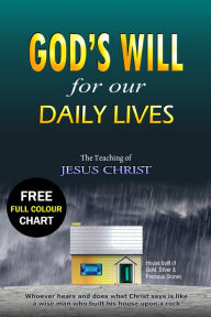 God's Will for our Daily Lives