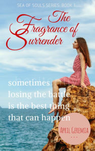 The Fragrance of Surrender