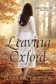 Leaving Oxford (Southern Hearts Series, #1)