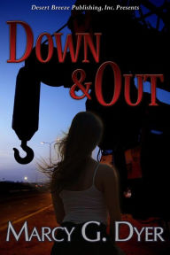 Down & Out (Desert Winds, #1)