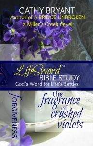 The Fragrance of Crushed Violets