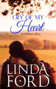 Cry of My Heart (Montana Skies, #1)