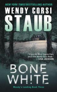 Bone White (Mundy's Landing Series #3)