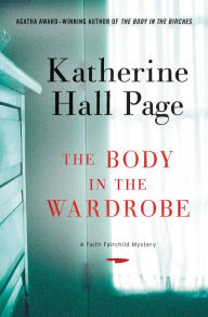 The Body in the Wardrobe (Faith Fairchild Series #23)