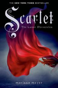 Scarlet (Lunar Chronicles Series #2)