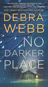 No Darker Place: A Thriller
