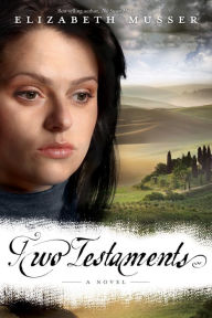 Two Testaments: A Novel