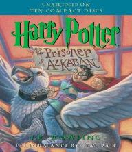 Harry Potter and the Prisoner of Azkaban (Harry Potter Series #3)