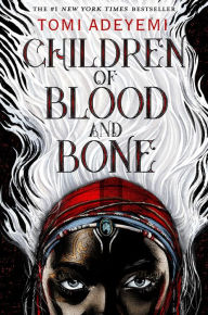 Children of Blood and Bone (Or�sha Legacy Series #1)