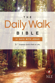 The Daily Walk Bible / 31 Days with Jesus: NLT