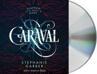 Caraval (Caraval Series #1)