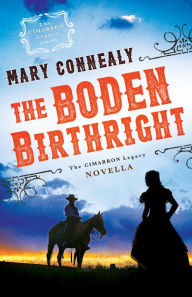 The Boden Birthright (The Cimarron Legacy): A Cimarron Legacy Novella