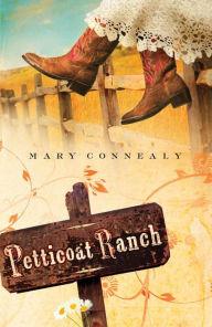 Petticoat Ranch (Lassoed in Texas Series #1)