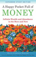 A Happy Pocket Full of Money, Expanded Study Edition: Infinite Wealth and Abundance in the Here and Now David Cameron Gikandi Author