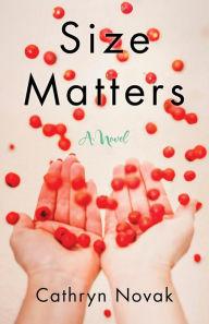 Size Matters: A Novel