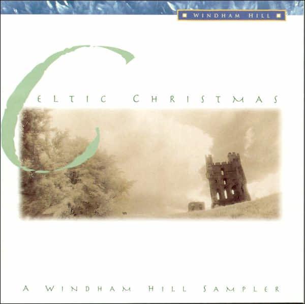 Celtic Christmas A Windham Hill Sampler 19341117827