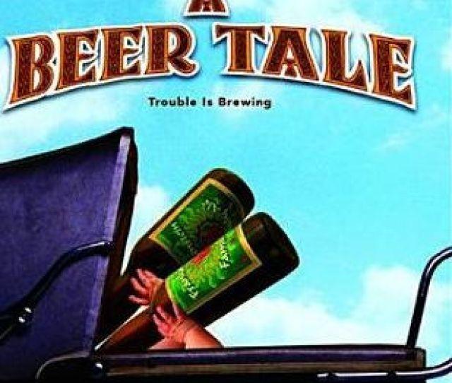 A Beer Tale By Cru Ennis Alexandra Paul Scott Patterson 191091251652 Blu Ray Barnes Noble