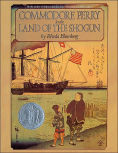 Title: Commodore Perry in the Land of the Shogun, Author: Rhoda Blumberg