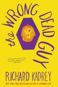 The Wrong Dead Guy by Richard Kadrey | NOOK Book (eBook) | Barnes ...